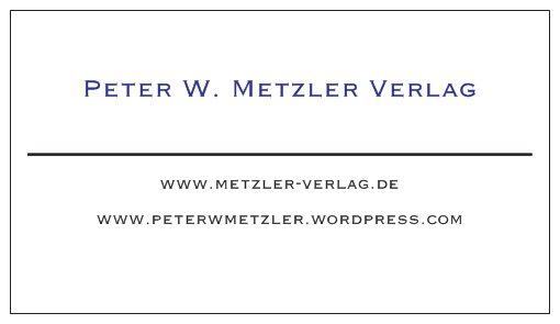 Peter W. Metzler Verlag